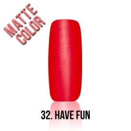 MyStyle - no.032. - Have Fun - 15ml